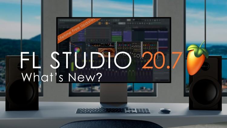 FL Studio 20.7 Update What's New